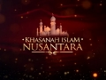 Khasanah Islam Nusantara (Islam On The Archipelago)