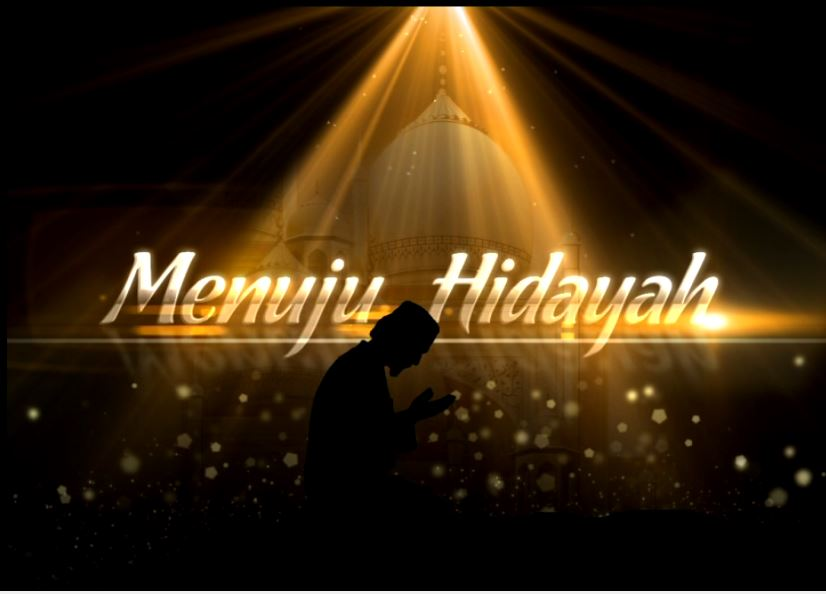 Menuju Hidayah (Journey To The Light)